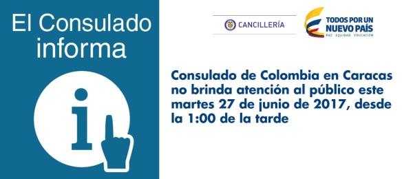 Consulado de Colombia en Caracas no brinda atención al público este martes 27 de junio de 2017, desde la 1:00 de la tarde